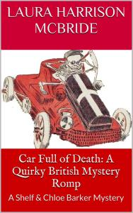 Car Full of Death, by Laura Harrison McBride