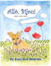 Allo, Bijou! (Hello Little One!) Nora Ned McBride